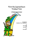 Readers Theatre: How the Leprechaun Tricked Tom - a tricks