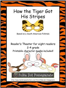 How the Tiger Got His Stripes Reader's Theater