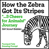 """How the Zebra Got Its Stripes Pourquoi Tale Prompt - """"...3 Cheers"""" Journey"""