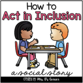 How to Act in Inclusion { a Story } - Inclusion