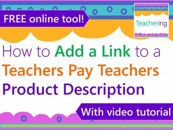 How to Add Links to Teachers Pay Teachers Product Descriptions