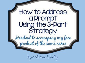 How to Address a Prompt Using the 3-Part Strategy Handout