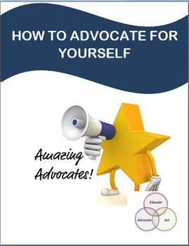 How to Advocate for Yourself- lesson plan, 3 activities