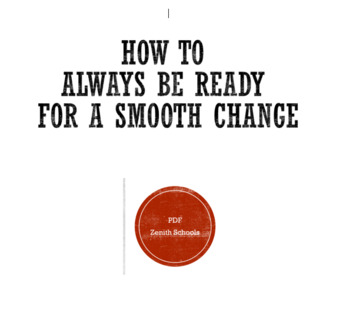 How to Always Be Ready for a Smooth Change