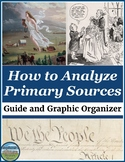 How to Analyze Primary Sources Guide and Graphic Organizers