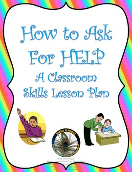 How to Ask For Help: A Social Skills Lesson