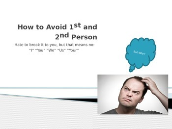 How to Avoid 1st/2nd Person, It, and Contractions