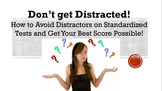 How to Avoid Distractors:  Tips for Scoring High on Standa