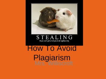 How to Avoid Plagiarism - PowerPoint