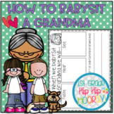 """How to Babysit Grandma...a """"How To"""" Book Companion!"""
