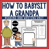How to Babysit a Grandpa Comprehension Activities