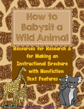 How to Babysit a Wild Animal Brochure with Nonfiction Text