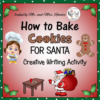 How to Bake Cookies for Santa - Creative Writing {Christma