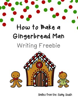 How to Bake a Gingerbread Man-Procedural Writing