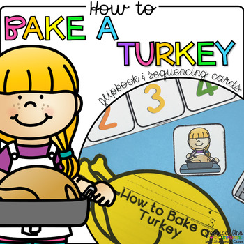 How to Bake a Turkey {Flipbook & Sequencing Cards}