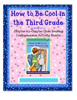 How to Be Cool in the Third Grade Close Reading Comprehension Packet