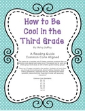 """""""How to Be Cool in the Third Grade"""" - Common Core Aligned Novel Study"""