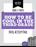 How to Be Cool in the Third Grade