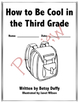 How to Be Cool in the Third Grade - Chapter Book Study Guide