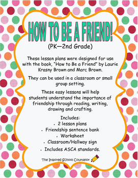 How to Be a Friend - 2 Lesson Plans on Friendship with Suplimental Activities