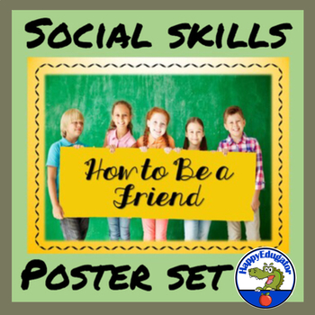 Social Skills - How to Be a Friend Poster Set