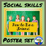 Social Skills Posters How to Be a Friend Classroom Decor