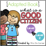How to Be a Good Citizen Adapted Book [Level 1 and Level 2