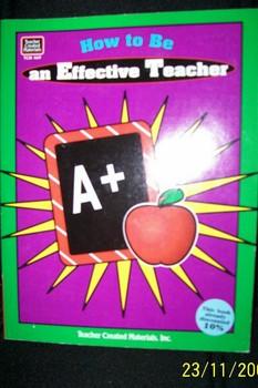 How to Be an Effective Teacher