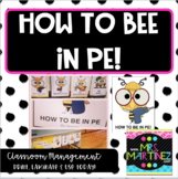 How to Be in PE: Respectful, Responsible and Safe