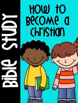 How to Become a Christian Bible Study