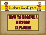 How to Become a History Explorer (ppt)