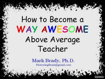 How to Become a WAY AWESOME Above Average Teacher