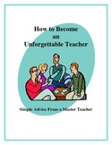 How to Become an Unforgettable Teacher