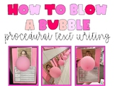 How to Blow A Bubble Procedural Text Writing