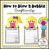 How to Blow a Bubble Craft | Gum Activity | How To Writing | Bulletin Board