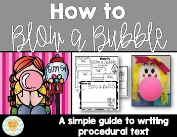 How to Blow a Bubble Guide to Writing a How-To/Procedural Text  {w/ Craftivity}