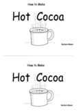 Guided Reading Level D How to Book Non Fiction:  How to Make Hot Cocoa