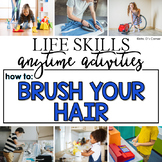 How to Brush Your Hair Life Skill Anytime Activity | Life Skills Activities
