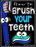 How to Writing: Brush My Teeth