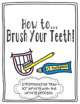 How to Brush Your Teeth Informational {Differentiated} Writing