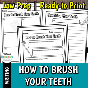 How to Brush Your Teeth - Step by Step Writing Activity