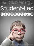 How to Build Meaningful Student-Led Discussion Pack