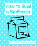 How to Build a Birdfeeder