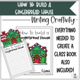 How to Build a Gingerbread House Writing Craftivity