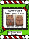 How to Build a Gingerbread House- Flapbook Craftivity!