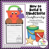 How to Build a Sandcastle Craft | Summer Activities | Beach | How to Writing