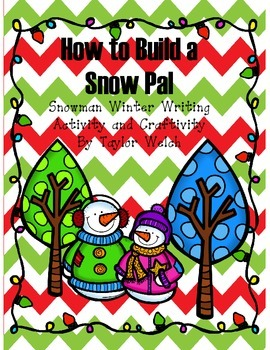 How to Build a Snow Pal - Snowman Winter Writing Activity