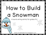 First Grade How to Build a Snowman Writing