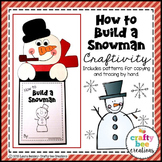 How to Build a Snowman Craft   How To Writing   Winter Activities   Winter Craft