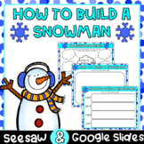 How to Build a Snowman DIGITAL | Seesaw & Google Slides